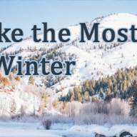 Make the Most of Winter