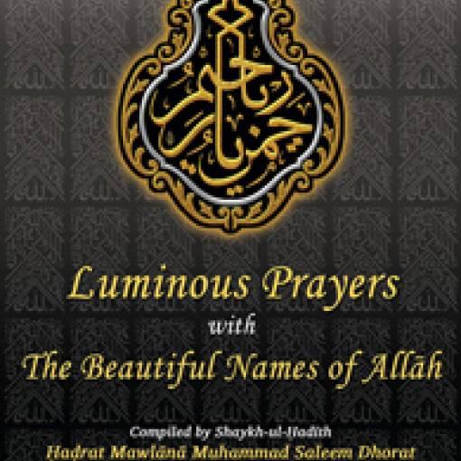 Luminous Prayers with the Beautiful Names of Allāh
