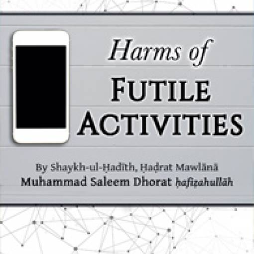 Harms of Futile Activities